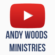 Andy Woods Min. YouTube Channel